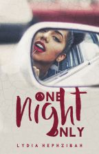 One Night Only ✓ by hennwick
