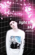 light the sky - phan by phanmute