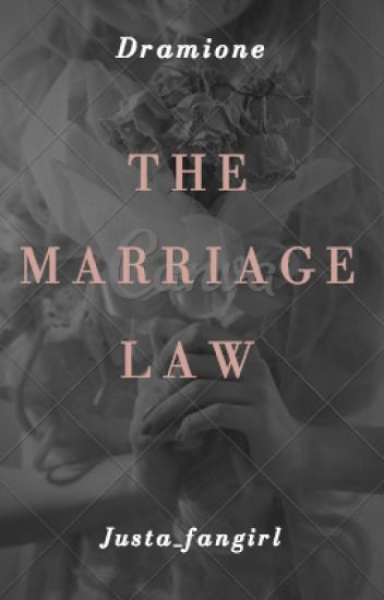 The Marriage Law -- Dramione