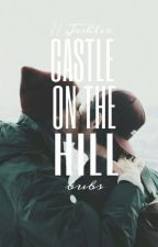 Castle On The Hill // Joshler by prettiestdun