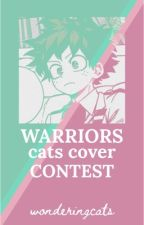 Warriors Cats Cover Contest by WonderfulNutMeg101