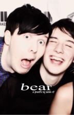 bear // phan - book one by samiisgay