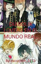 DIABOLIK LOVERS EN EL MUNDO REAL  by escorpion_3213