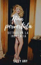 Niña pervertida by lizzyany