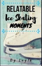 Relatable Ice Skating Moments by lays-air