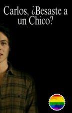 Carlos, ¿Besaste a un Chico?  [EDITANDO]    Carlos Colosio y LuisFer Huerta   by taemxne