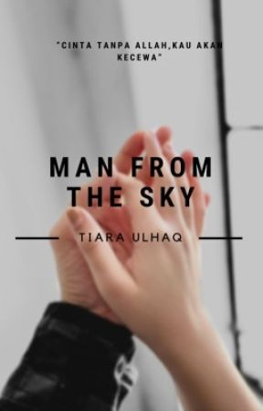 Man from the sky 💕 by tiaraulhaq