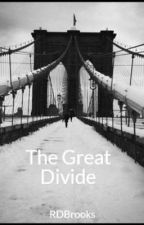 The Great Divide by RDBrooks