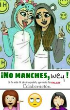 ¡No manches, wey! by eyem-jppsc