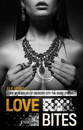 Love Bites (Crescent City Werewolves: The Short Stories)