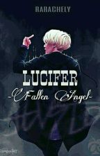 LUCIFER • Fallen Angel • || Suga FF ||17+ by rarachely