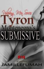 Tyron Montenegro's Submissive (R18) by JFstories
