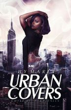 URBAN COVERS | CLOSED FOR CATCH UP | by only1mari