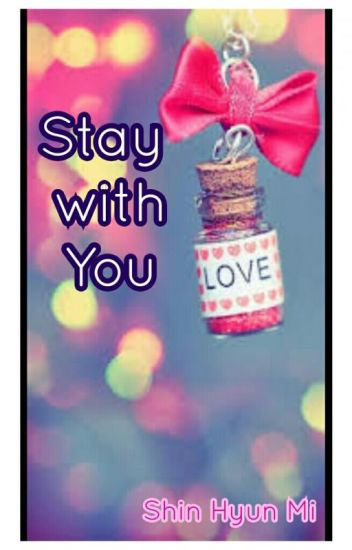 Stay With You.