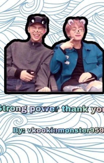 Strong Power Thank You (namjin) [בהקפאה]