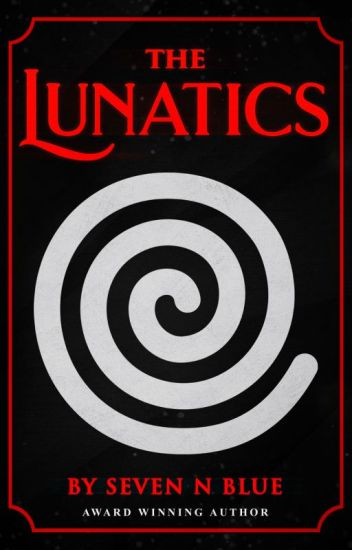 The Lunatics by Seven NBlue