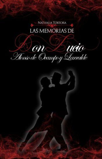 Memorias de don Lucio Alonso de Ocampo y Larralde