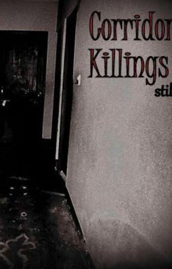 Corridor Killings