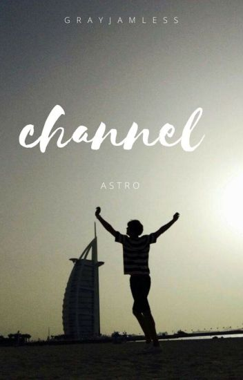Channel •astro•