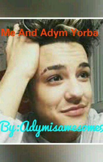 Me And Adym Yorba