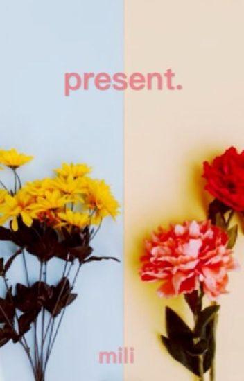 present.