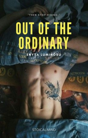 Out of the Ordinary by stoicalmind