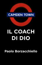 IL COACH DI DIO by PaoloBorzacchiello7