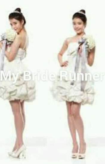 My Bride Runner