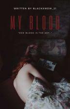 My blood by blackxwdw_21