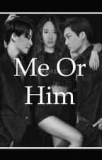 Me or him [KRYBER] by KRYBERFAN