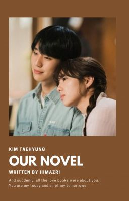 「Our novel 」TH