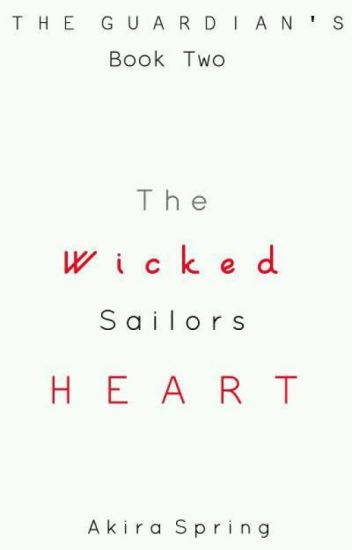 Guardians Series 2: The Wicked Sailor's Heart