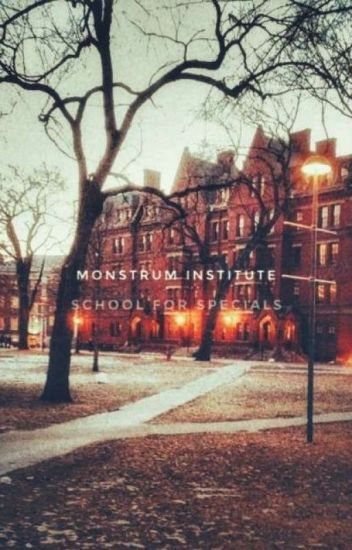 Monstrum Institute (School For Specials)