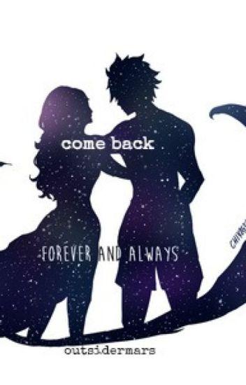 Come Back - (Fairy Tail Anime, Gruvia Story)