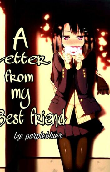 A Letter From My Best Friend