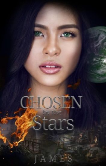 Chosen by the Stars [EDITING]