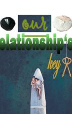 our relationship's key by marnimirna