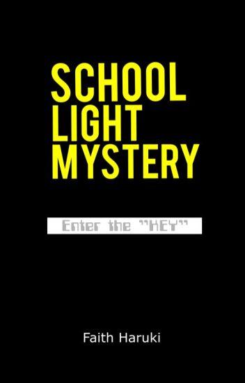 School Lite Mystery