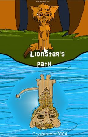 Warrior Cats: Lionstar's Path by crystalstorm3904