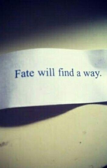 Fate!