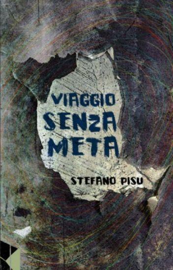 VIAGGIO SENZA META