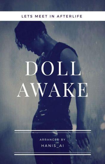 DOLL AWAKE [COMPLETE]