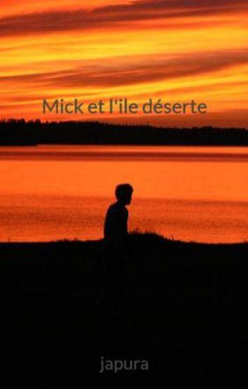 Mick et l'ile déserte