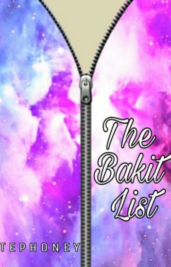 The Bakit List