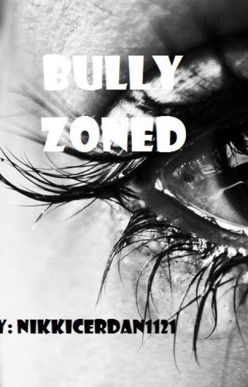 BULLYZONED
