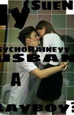 My Husband Is A Playboy!(SueNie) by LeeMinHoIsLab