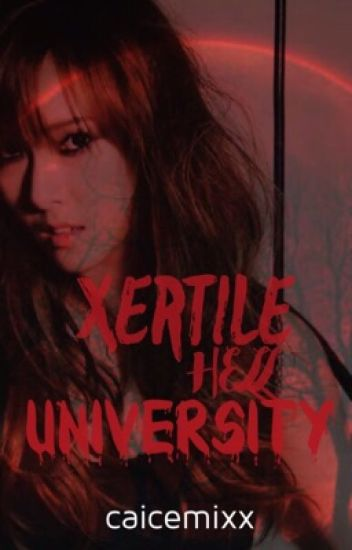 Xertile Hell University(ongoing)