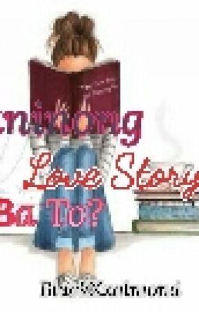 Kaninong Love Story Ba To? (short story)  by BlackXxalmond