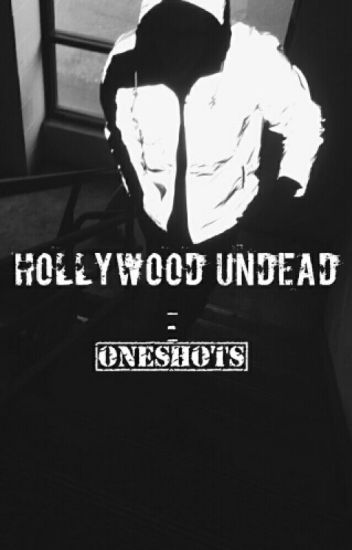 Hollywood Undead Oneshots
