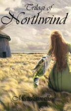 Trilogy of Northwind by matchamallow